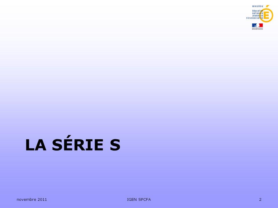 La série S novembre 2011 IGEN SPCFA