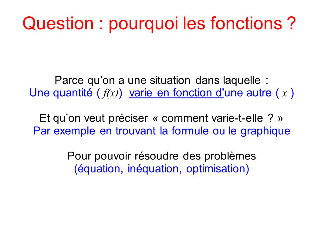 Question : pourquoi les fonctions