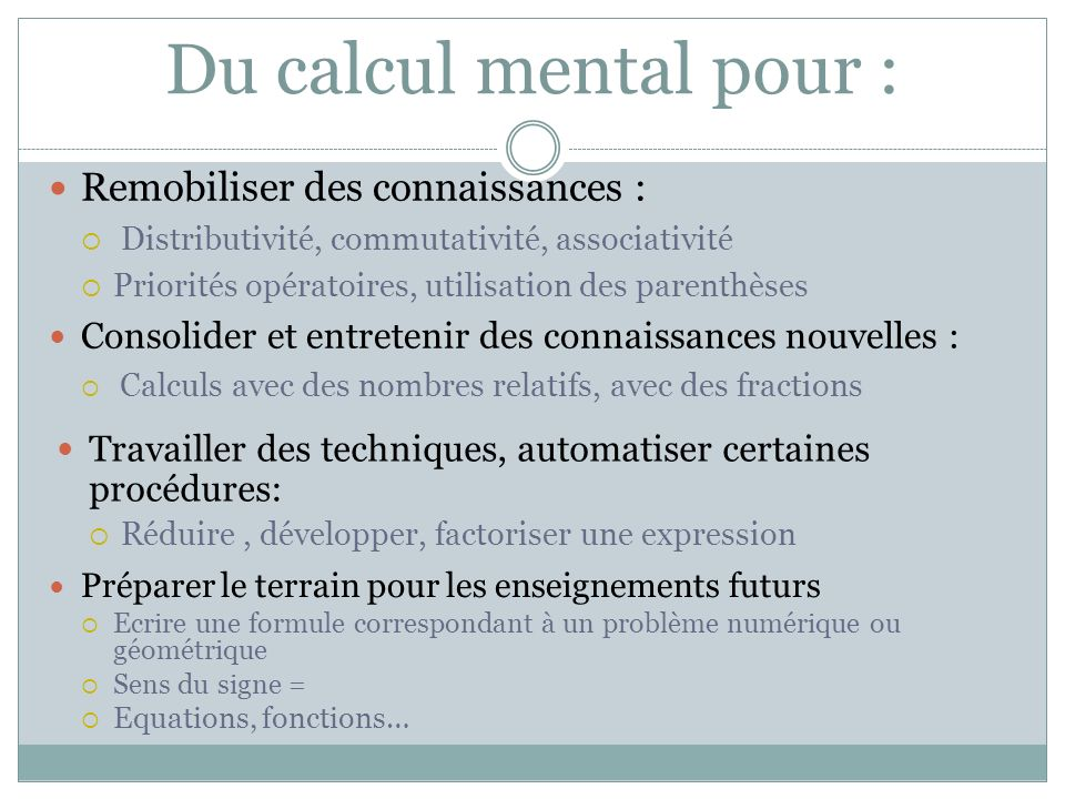 Du calcul mental pour : Remobiliser des connaissances :