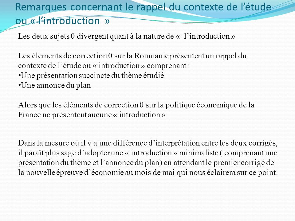 Remarques concernant le rappel du contexte de l'étude ou « l'introduction »