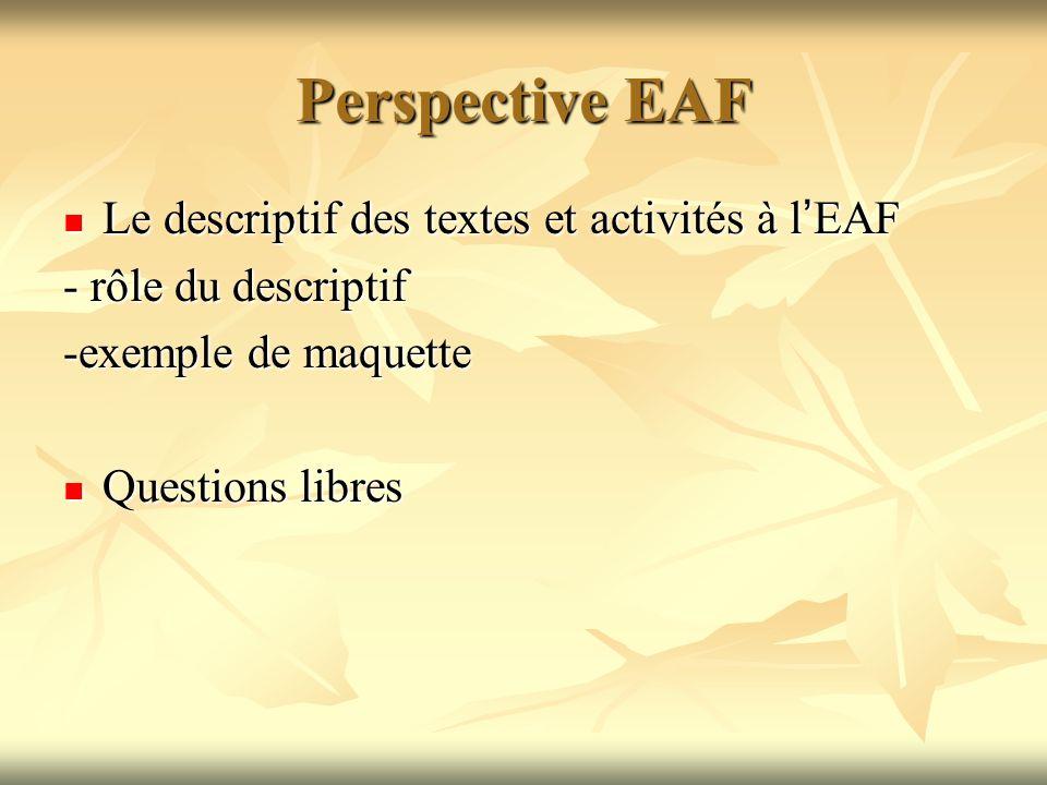 Perspective EAF Le descriptif des textes et activités à l'EAF
