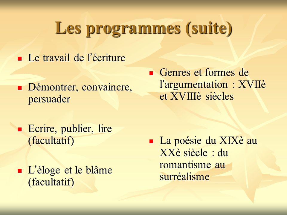 Les programmes (suite)