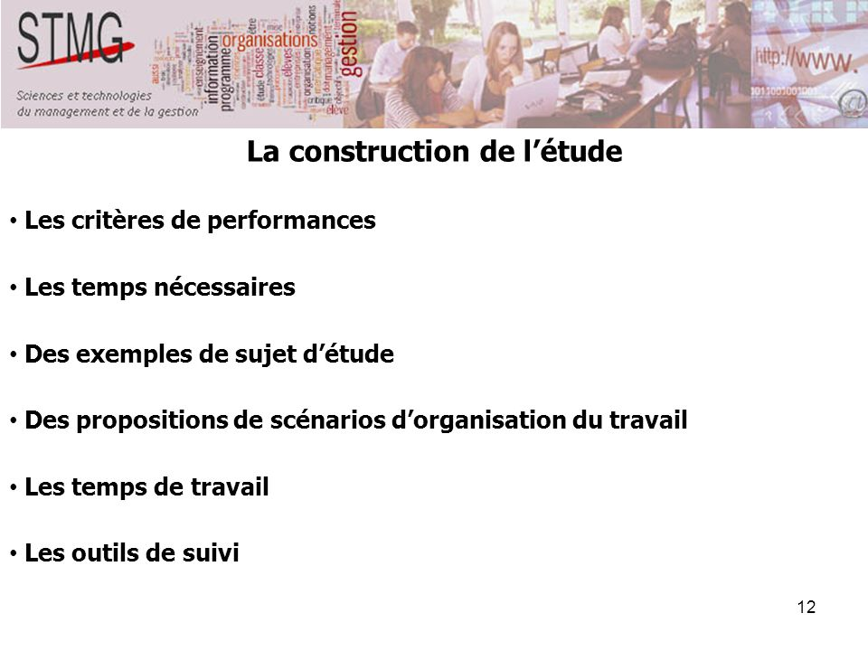 La construction de l'étude