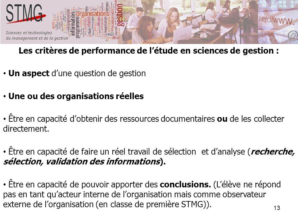 Les critères de performance de l'étude en sciences de gestion :
