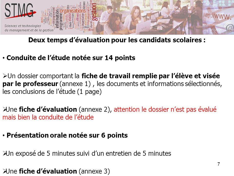 Deux temps d'évaluation pour les candidats scolaires :