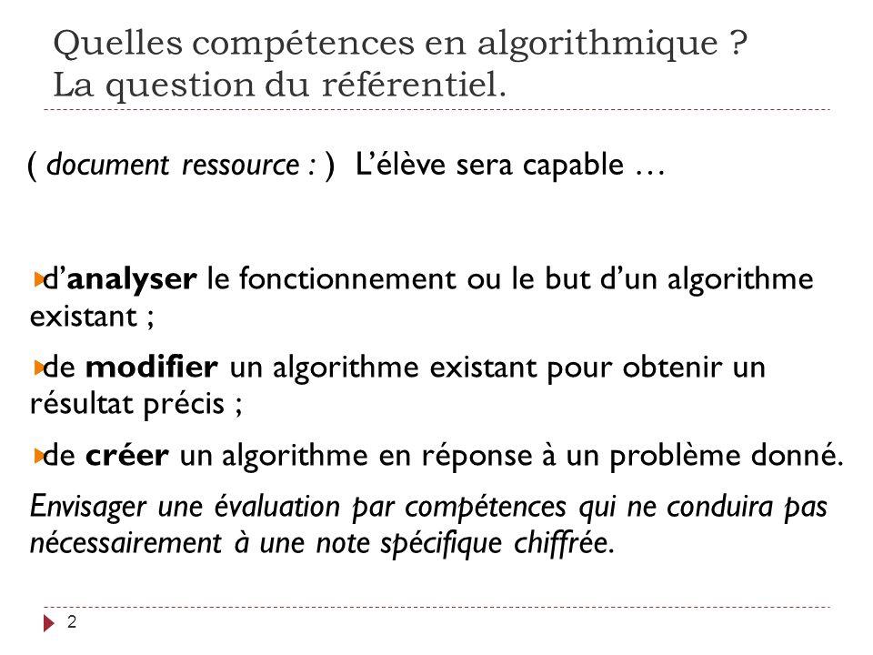 Quelles compétences en algorithmique La question du référentiel.