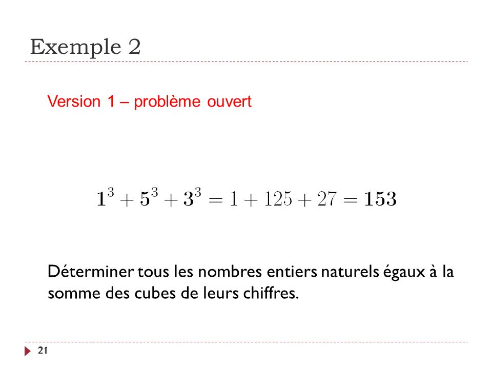 Exemple 2 Version 1 – problème ouvert.