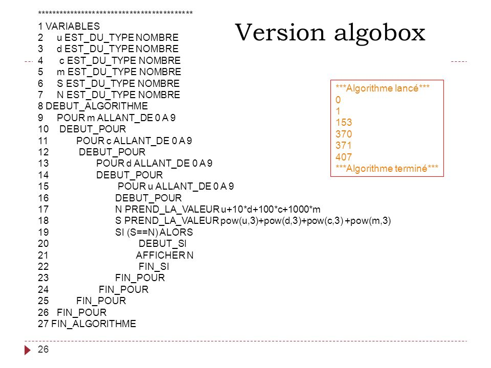 Version algobox ****************************************** 1 VARIABLES