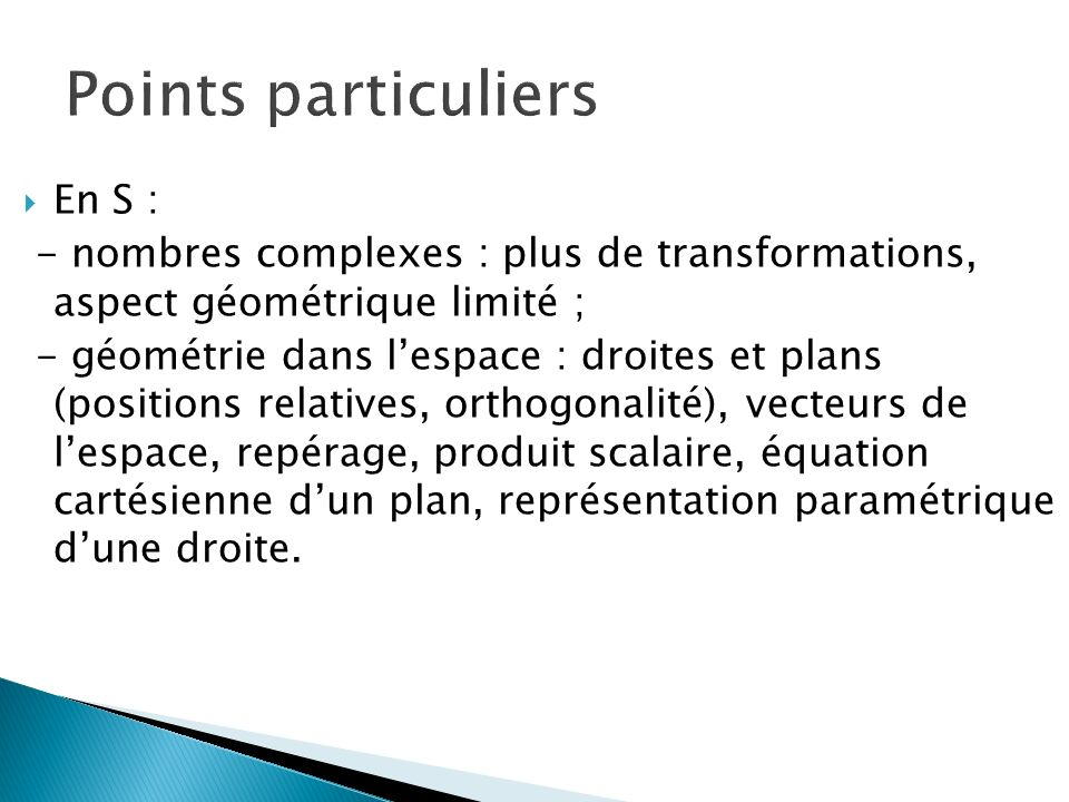Points particuliers En S :