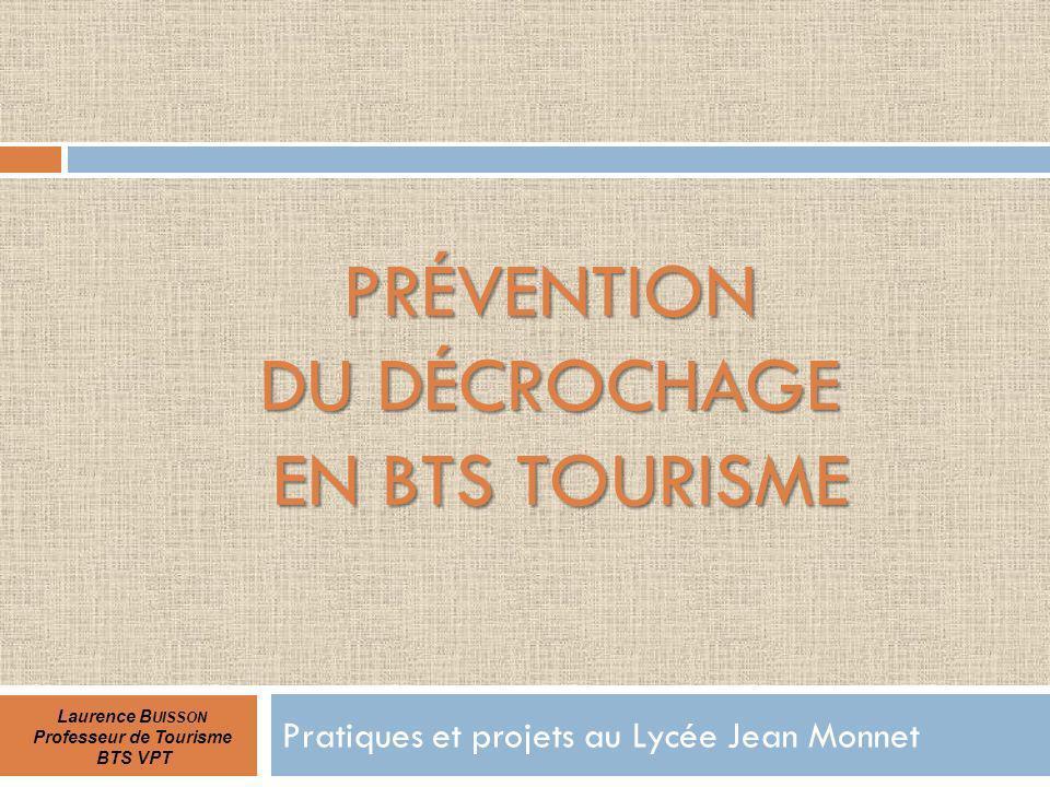 Prévention du Décrochage en bts tourisme