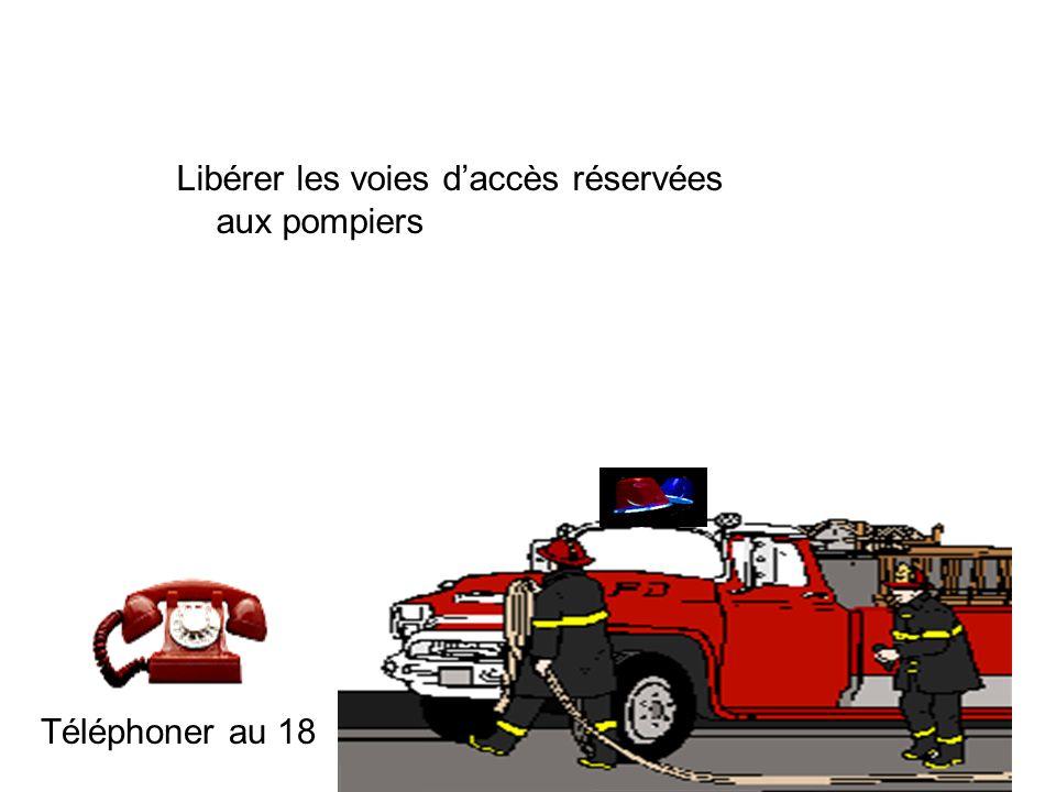 Libérer les voies d'accès réservées aux pompiers