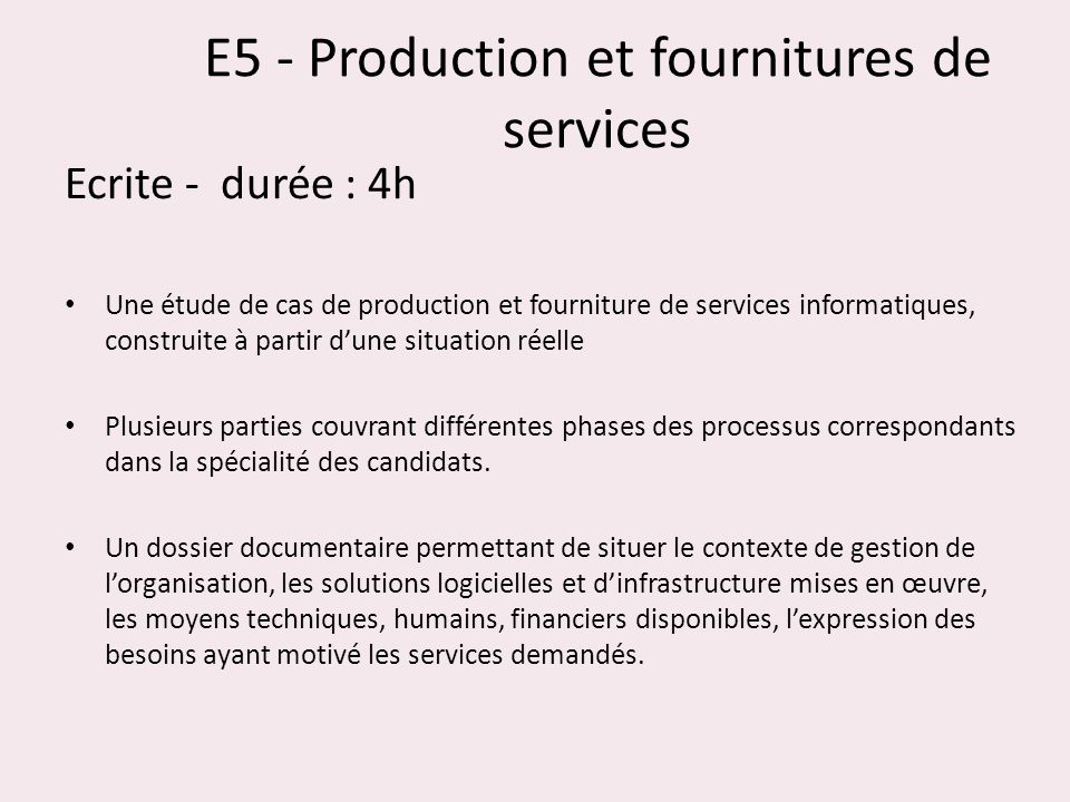 E5 - Production et fournitures de services