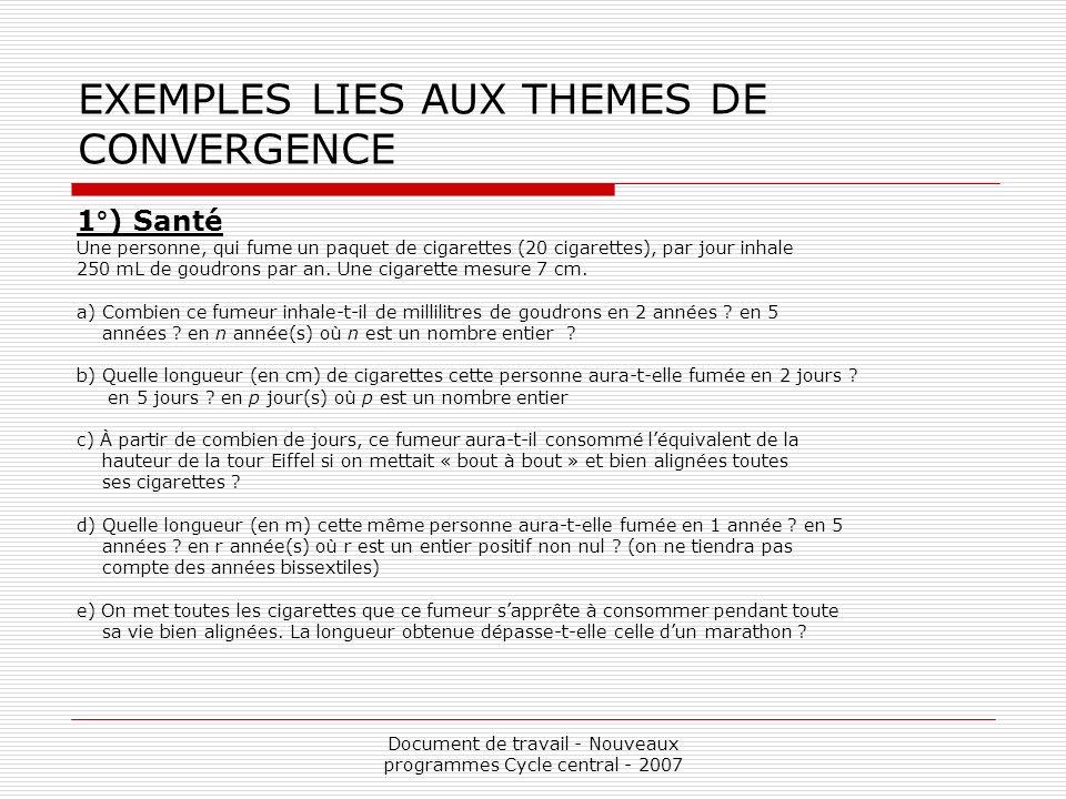 EXEMPLES LIES AUX THEMES DE CONVERGENCE