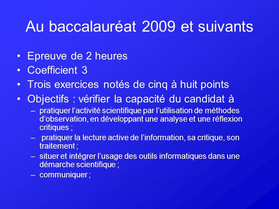 Au baccalauréat 2009 et suivants