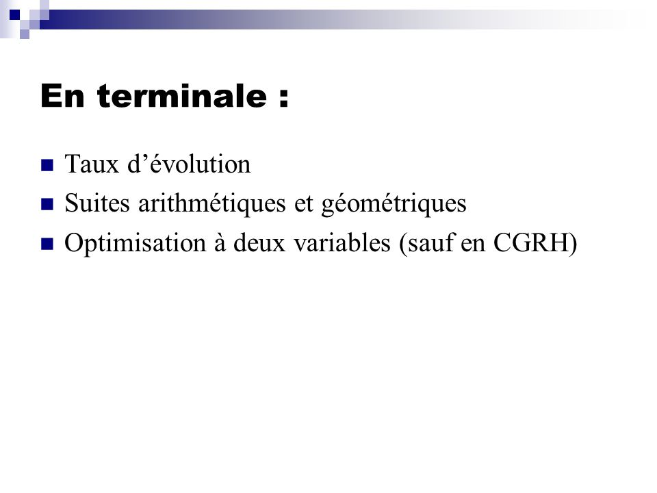 En terminale : Taux d'évolution Suites arithmétiques et géométriques