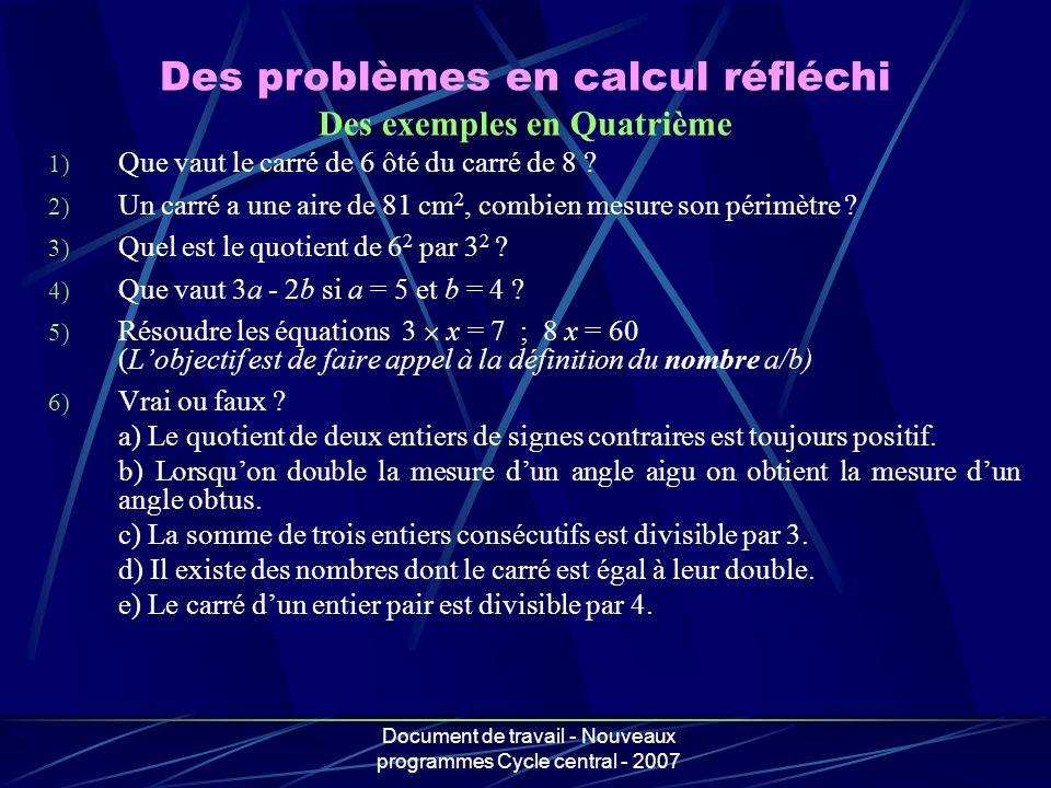 Des problèmes en calcul réfléchi Des exemples en Quatrième