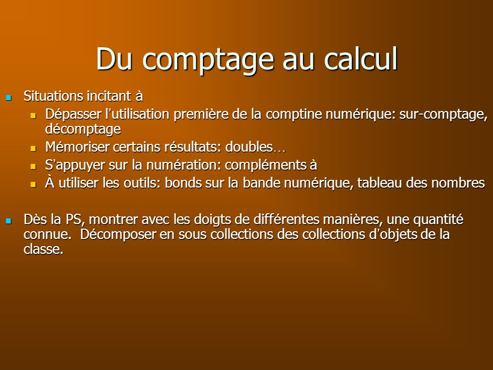 Du comptage au calcul Situations incitant à