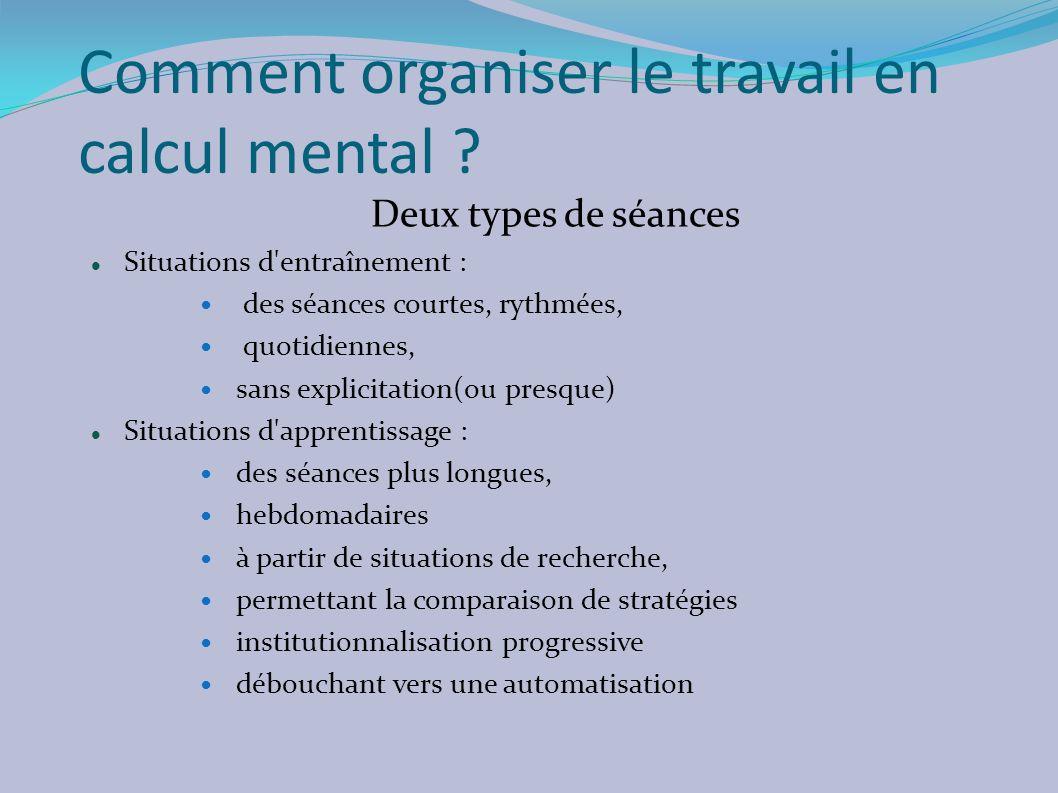 Comment organiser le travail en calcul mental