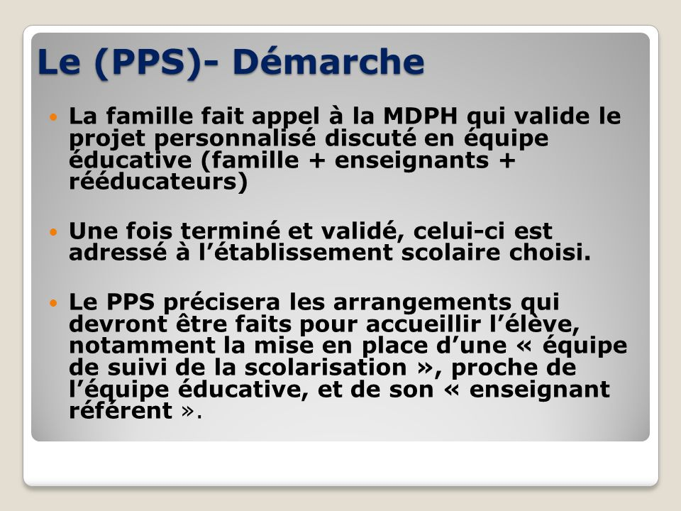 Le (PPS)- Démarche