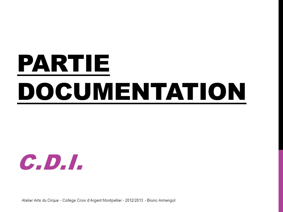 Partie documentation C.D.I.