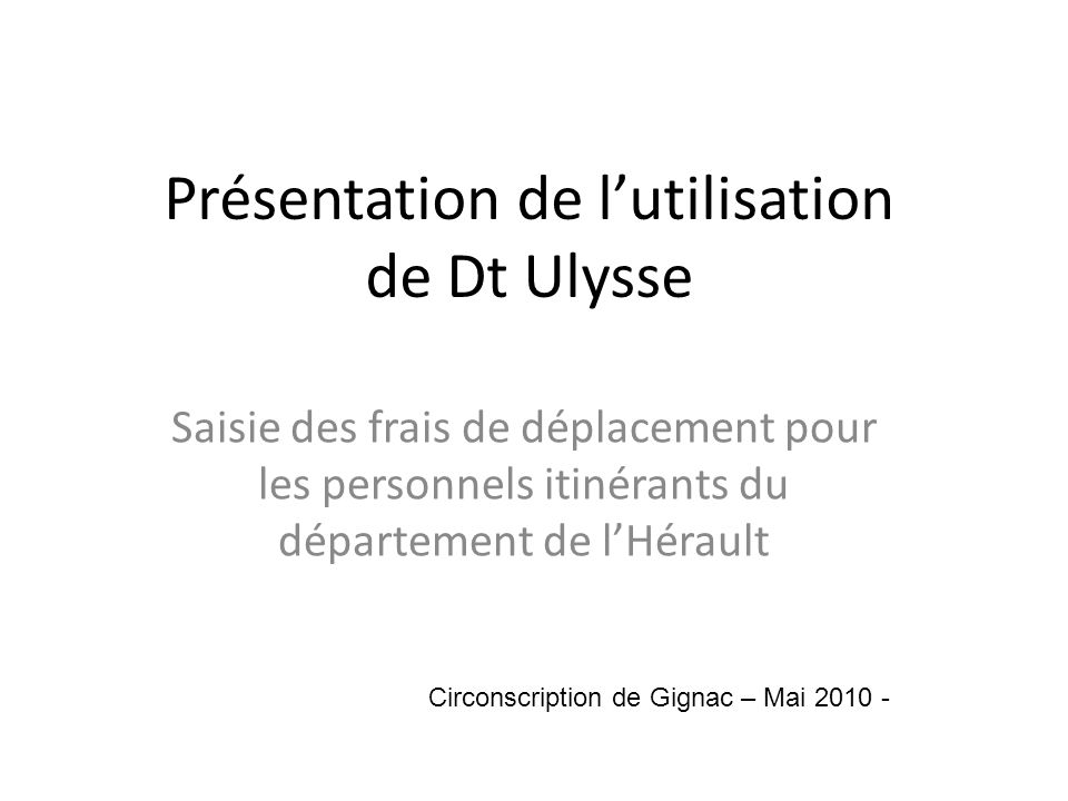 Présentation de l'utilisation de Dt Ulysse