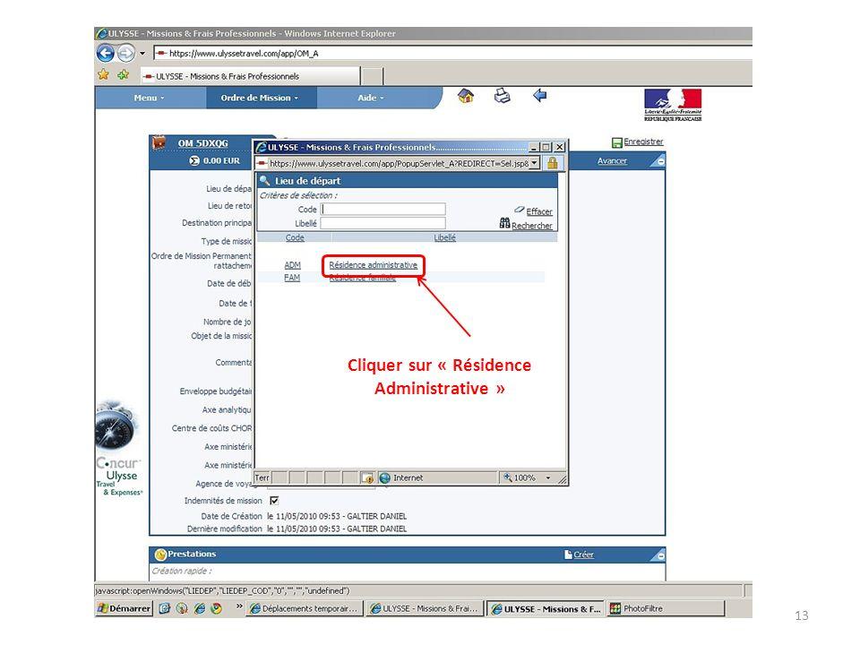 Cliquer sur « Résidence Administrative »