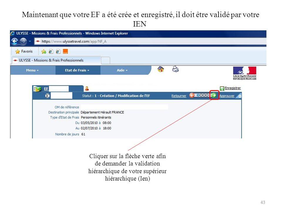 Maintenant que votre EF a été crée et enregistré, il doit être validé par votre IEN