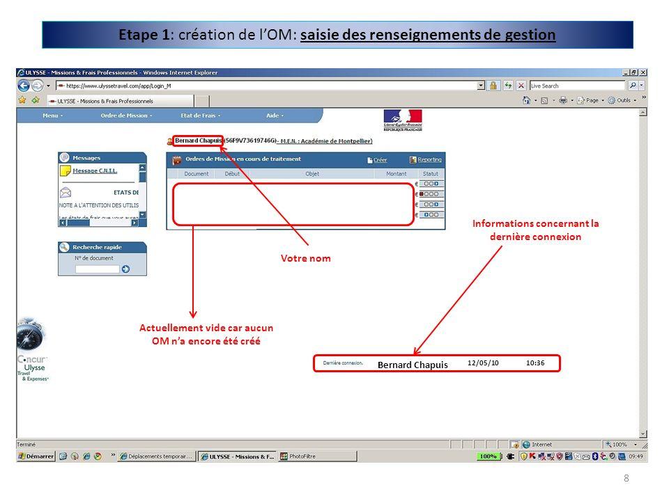 Etape 1: création de l'OM: saisie des renseignements de gestion
