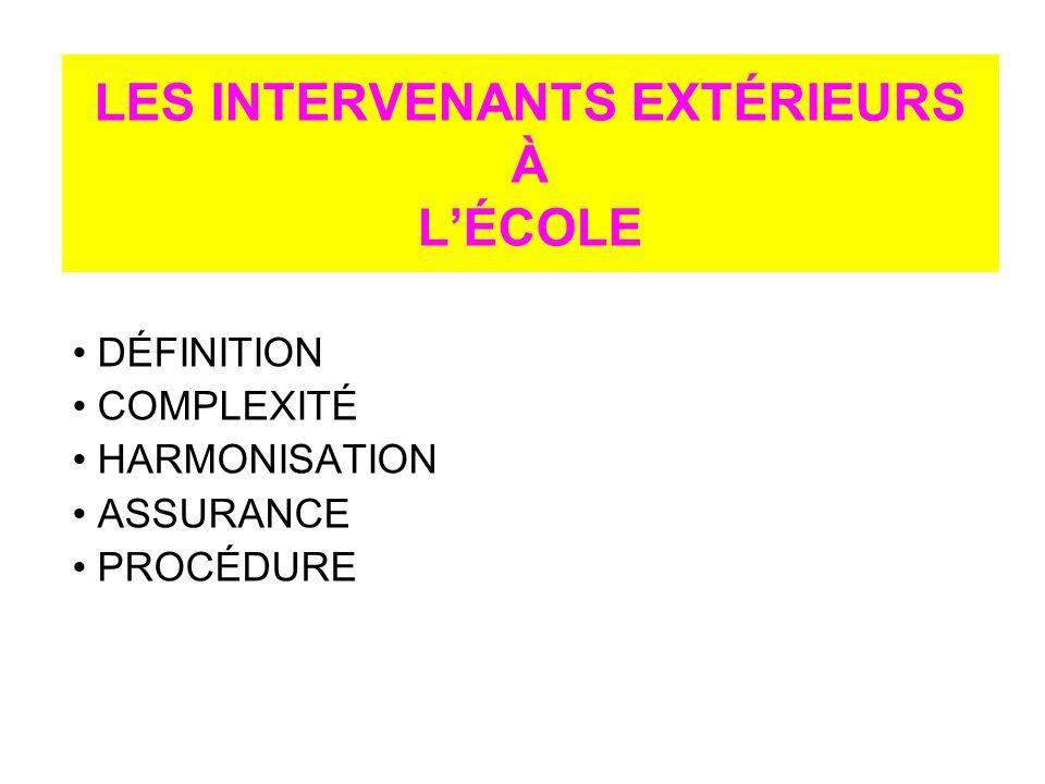 LES INTERVENANTS EXTÉRIEURS À L'ÉCOLE