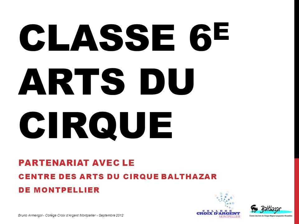 Partenariat avec le Centre des Arts du Cirque Balthazar de Montpellier