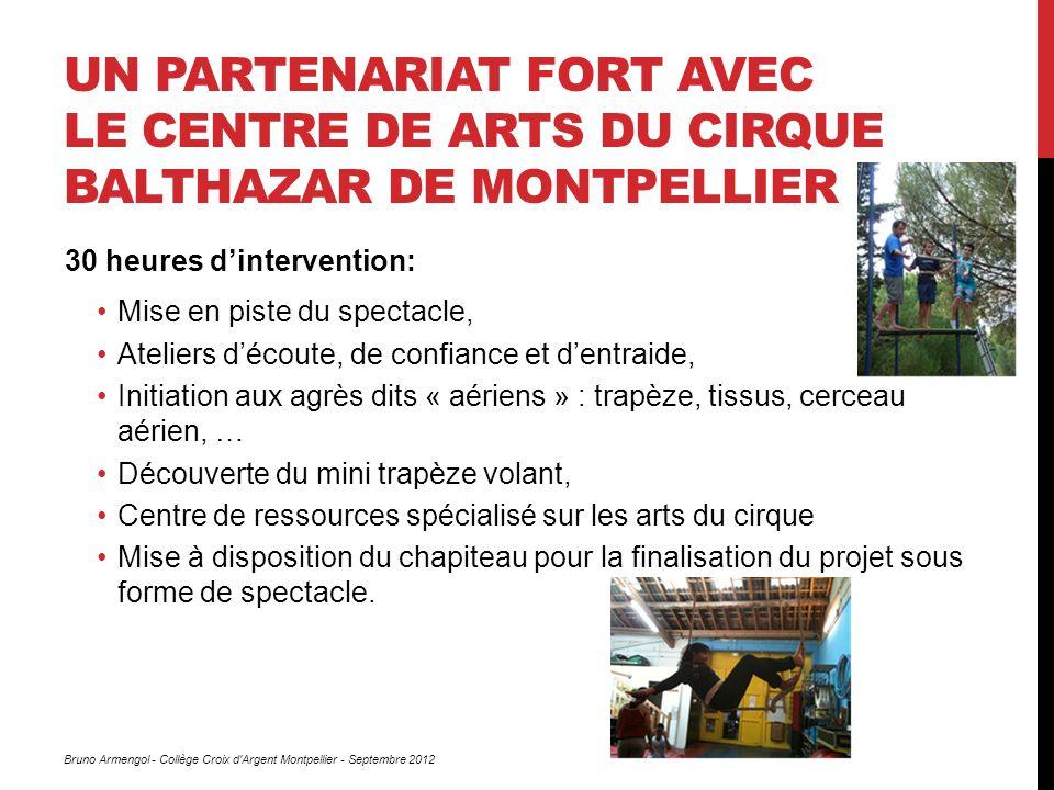 Un partenariat fort avec Le Centre de Arts du Cirque Balthazar de Montpellier