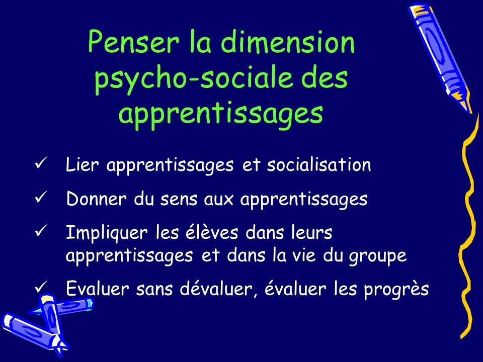 Penser la dimension psycho-sociale des apprentissages