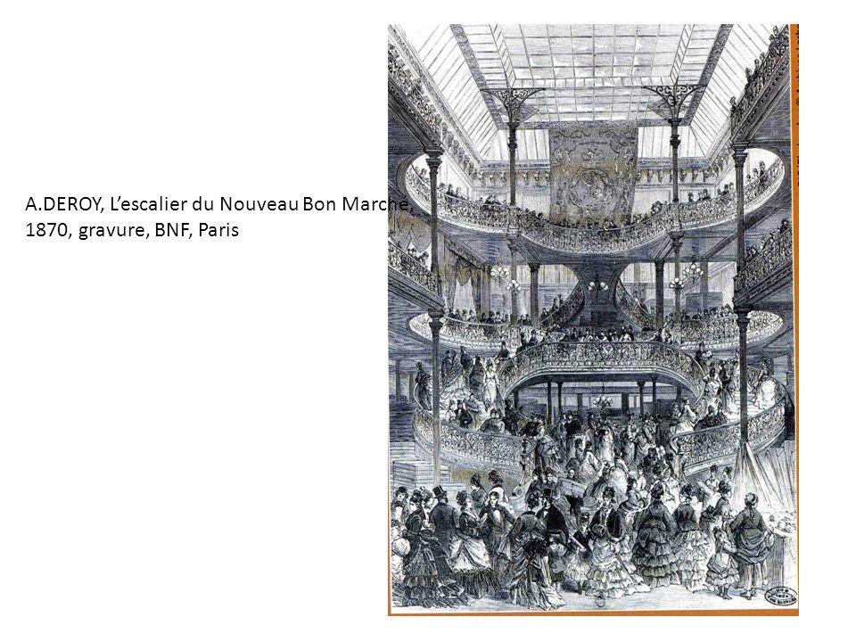 A.DEROY, L'escalier du Nouveau Bon Marché, 1870, gravure, BNF, Paris