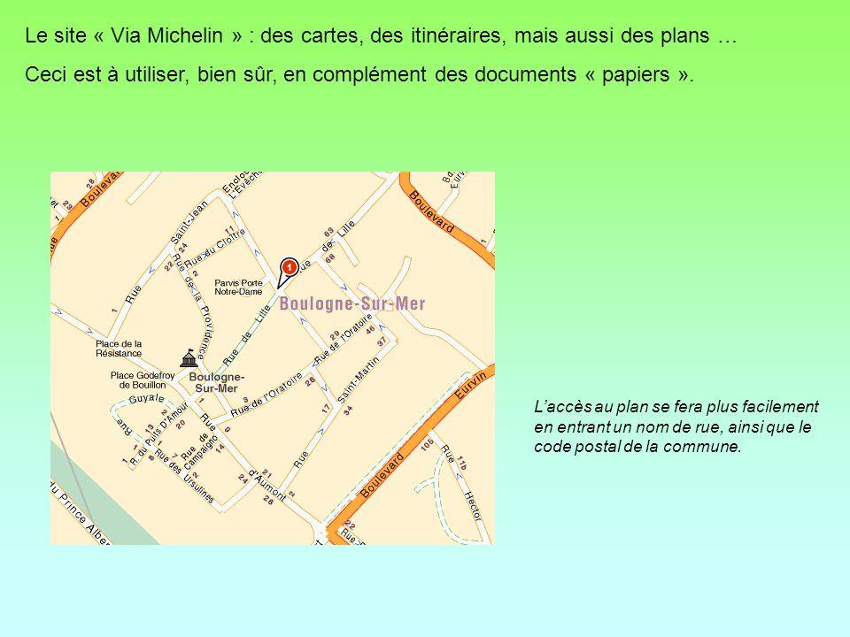 Le site « Via Michelin » : des cartes, des itinéraires, mais aussi des plans …