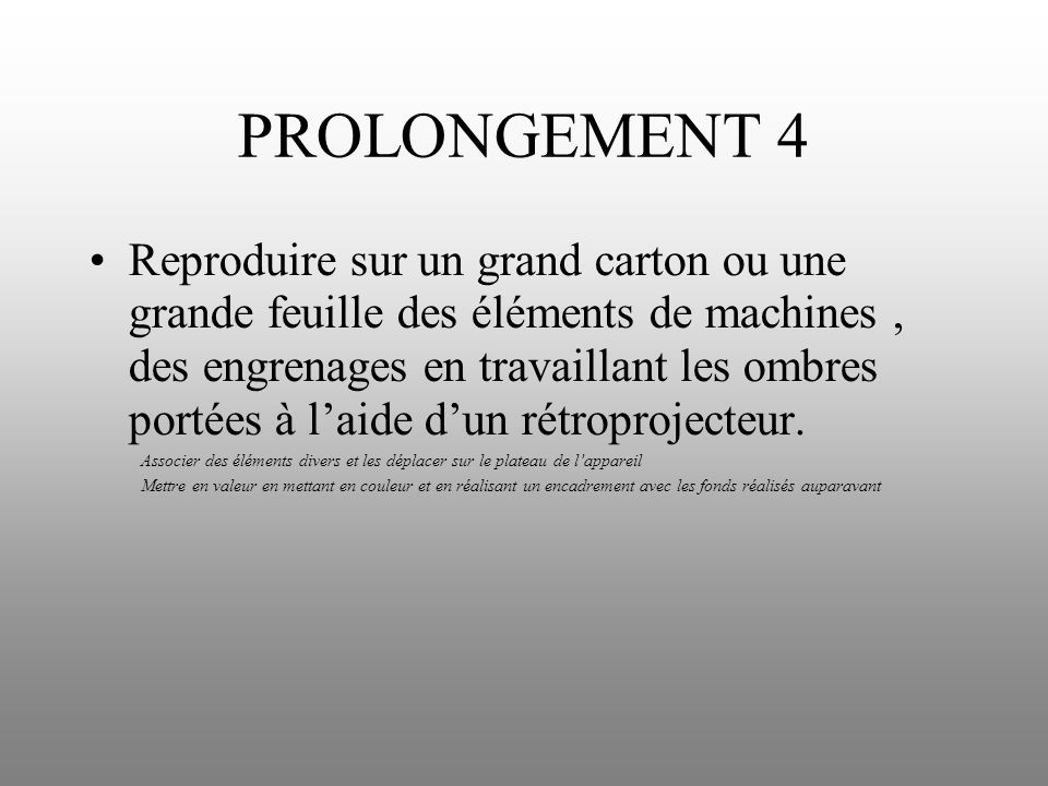 PROLONGEMENT 4