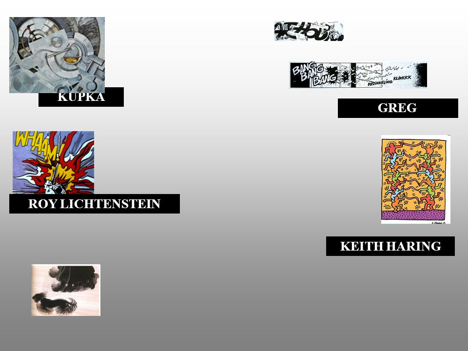 KUPKA GREG ROY LICHTENSTEIN KEITH HARING