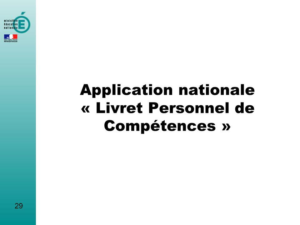 Application nationale « Livret Personnel de Compétences »