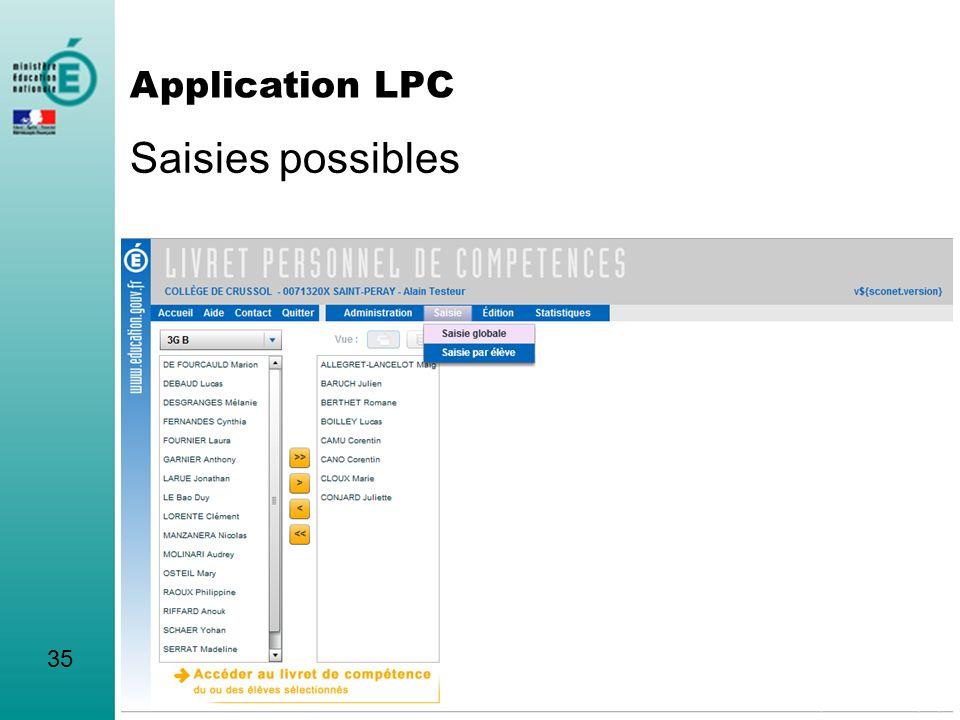Saisies possibles Application LPC 35
