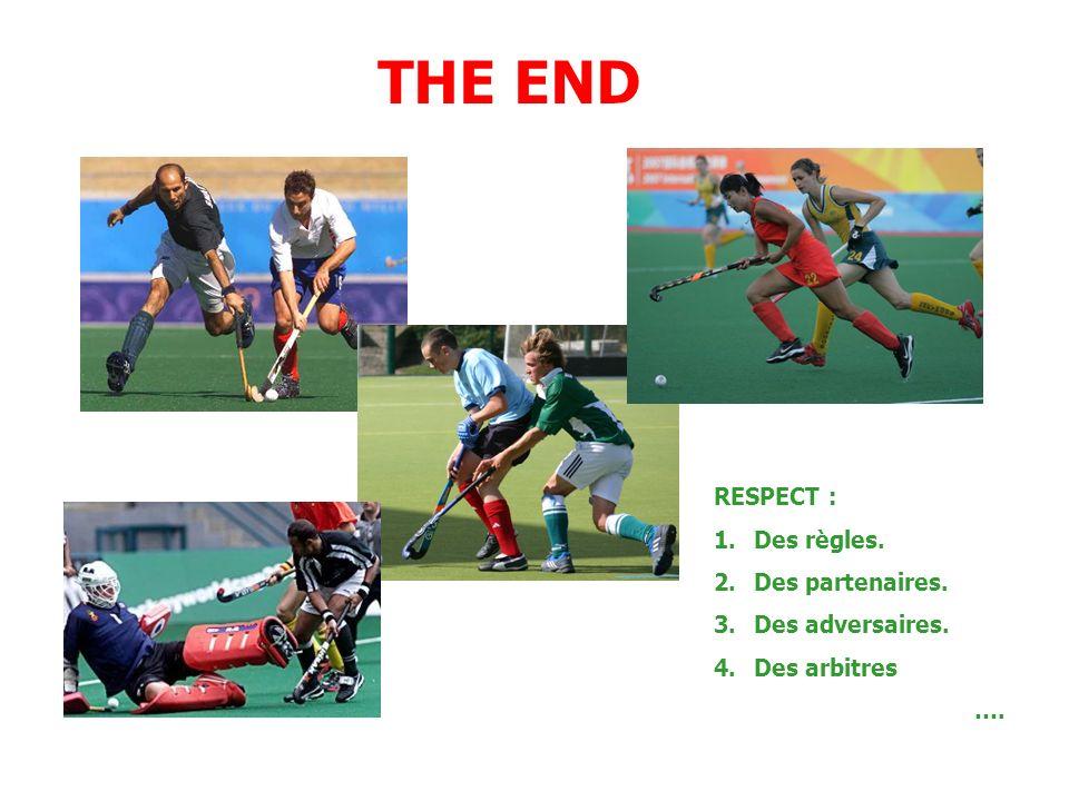 THE END RESPECT : Des règles. Des partenaires. Des adversaires.