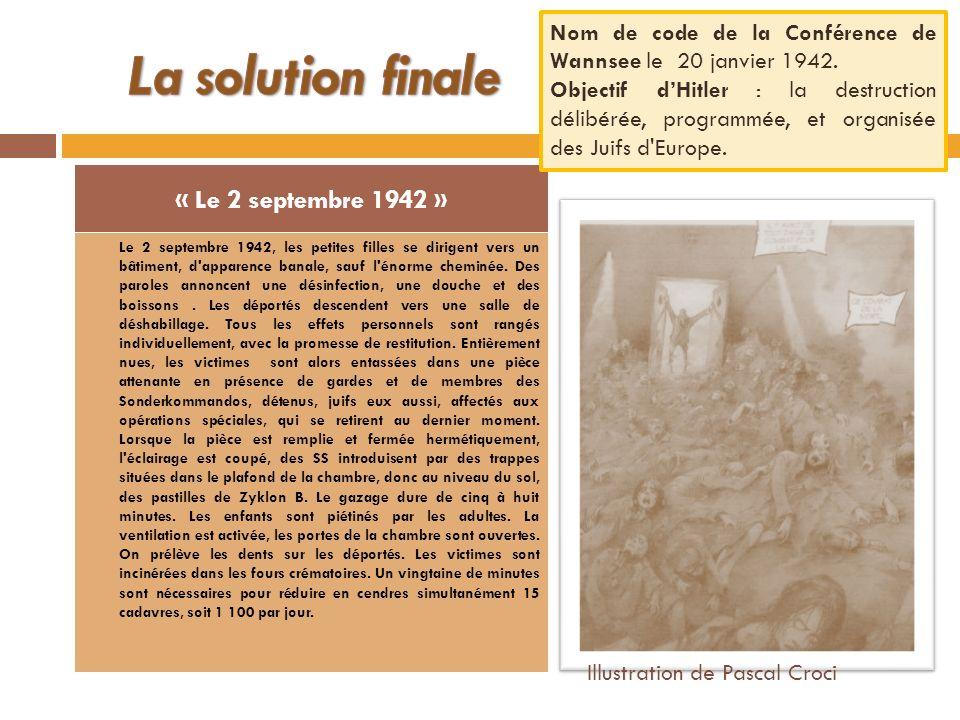 La solution finale « Le 2 septembre 1942 »