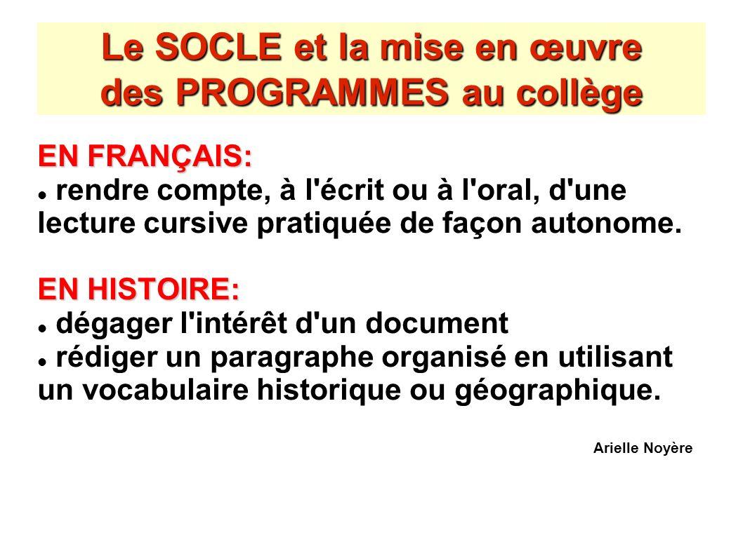 Le SOCLE et la mise en œuvre des PROGRAMMES au collège