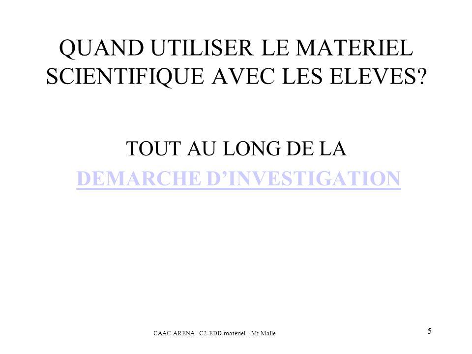 QUAND UTILISER LE MATERIEL SCIENTIFIQUE AVEC LES ELEVES