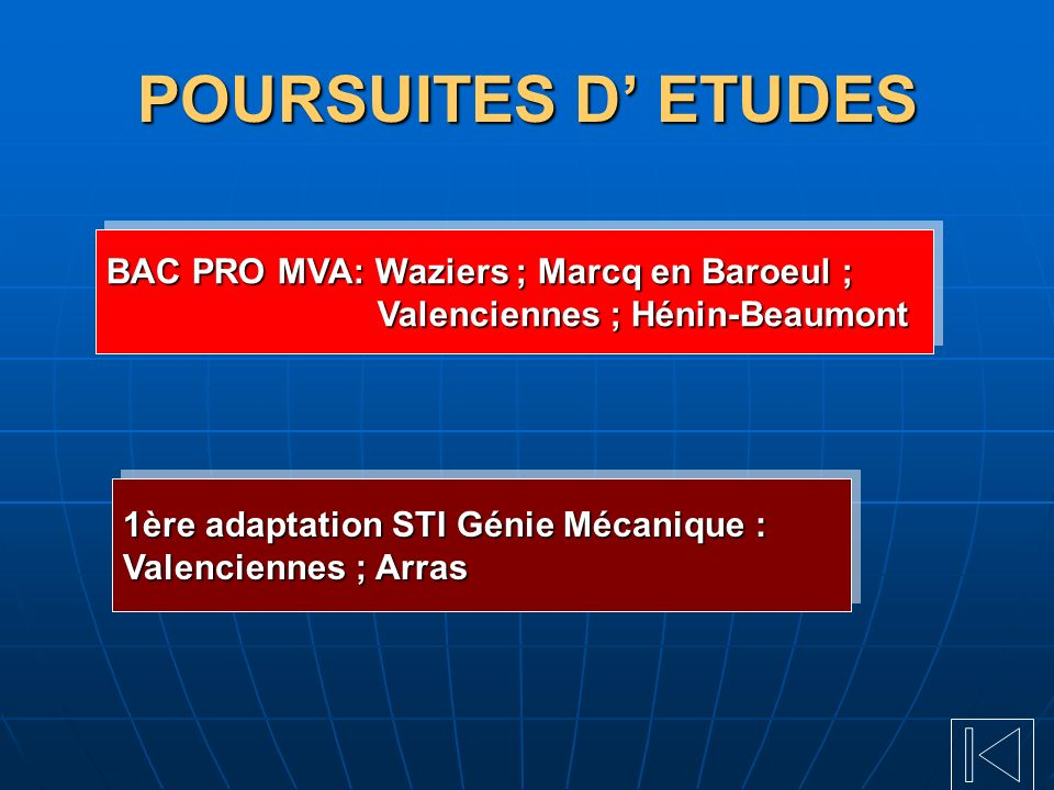 POURSUITES D' ETUDES BAC PRO MVA: Waziers ; Marcq en Baroeul ;