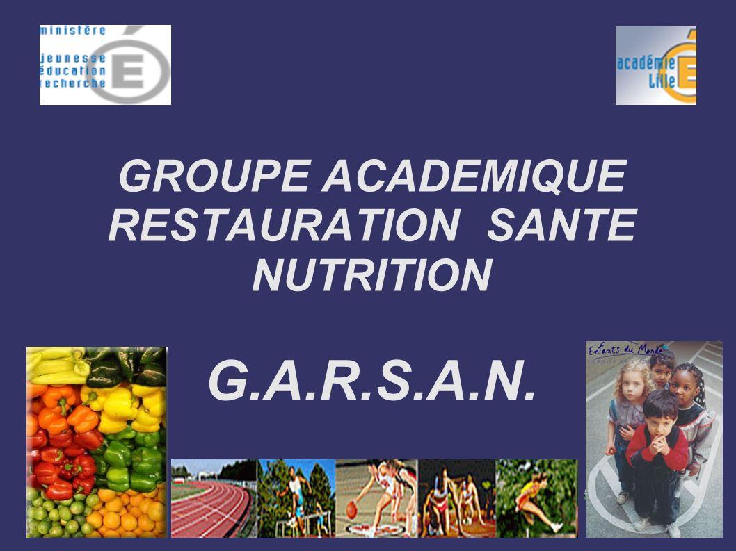 GROUPE ACADEMIQUE RESTAURATION SANTE NUTRITION G.A.R.S.A.N.