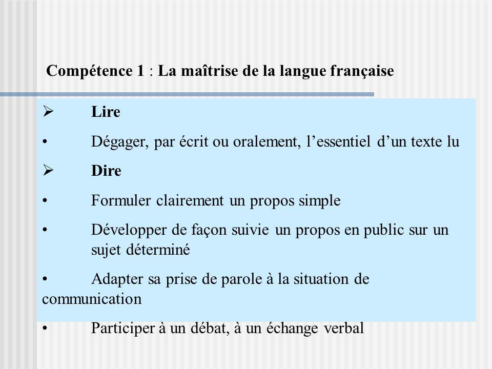 Compétence 1 : La maîtrise de la langue française
