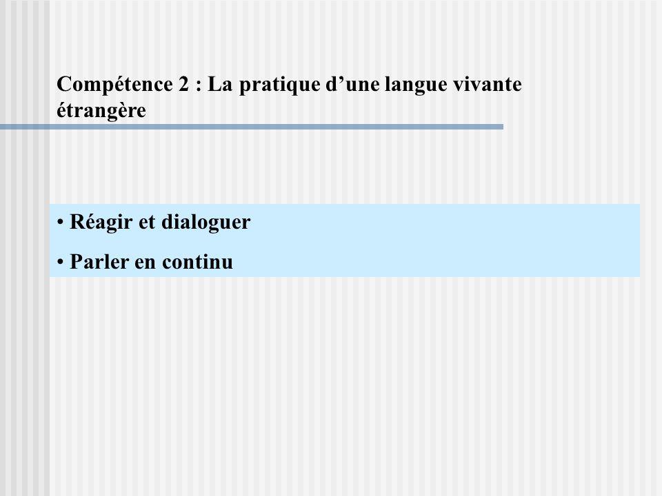 Compétence 2 : La pratique d'une langue vivante étrangère
