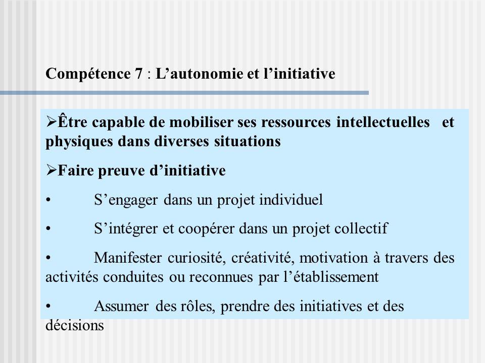 Compétence 7 : L'autonomie et l'initiative