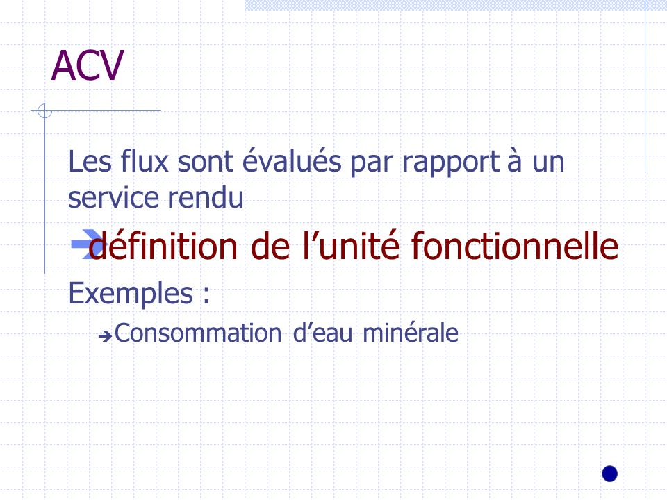 ACV définition de l'unité fonctionnelle
