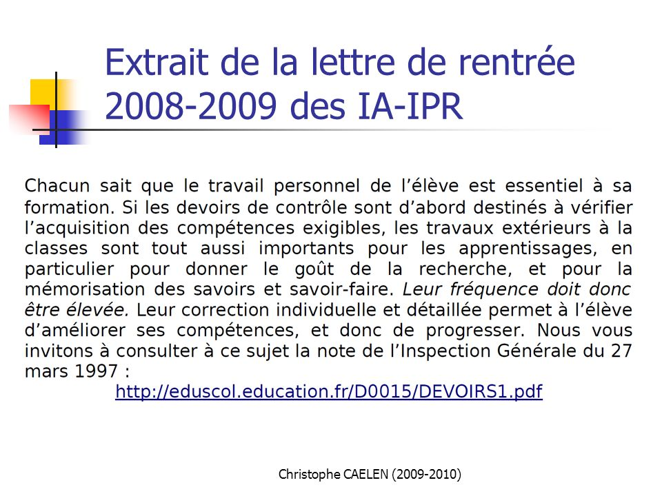 Extrait de la lettre de rentrée 2008-2009 des IA-IPR