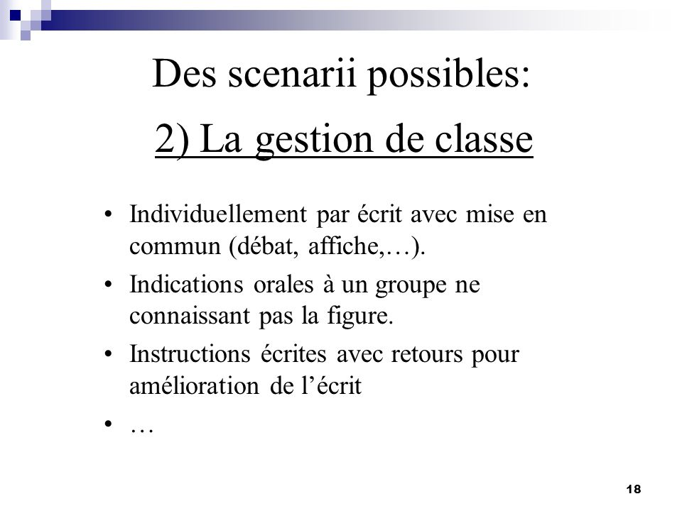 Des scenarii possibles: